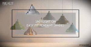 Spotlight On: Easy Fit Pendants