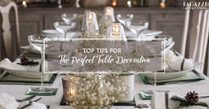 Top Tips For Festive Table Decorations